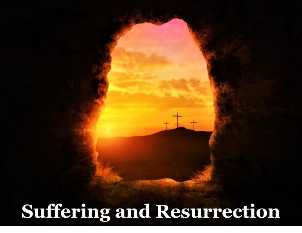 sermons online suffering and resurrection